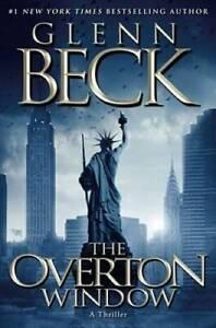 The Overton Window - Hardcover By Glenn Beck - VERY GOOD