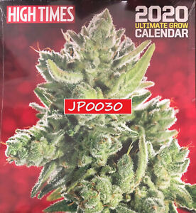High Times 2020 Ultimate Grow Calendar, Brand New/Sealed, Newwstand Edition
