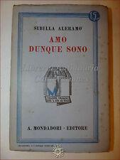 Sibilla Aleramo, AMO DUNQUE SONO 1933 Libri Azzurri Mondadori Romanzo