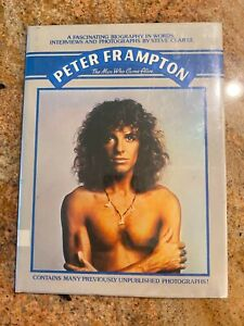 Peter Frampton - The Man Who Came Alive Hardcover Book