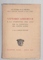 VITTORIO AMEDEO II E LA CAMPAGNA DEL 1708 PER LA CONQUISTA DEL CONFINE ALPINO