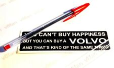 """#194 """"VOLVO HAPPINESS"""" - sticker for AMAZON XC90 240 164 PV445 245DL 1800 740 T5"""