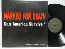 Highly Unusual Xian LP Van Impe Marked For Death Can America Survive Sex R&R