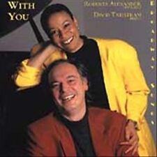 With You -- Broadway Songs by Leonard Bernstein, Stephen Sondheim and Alec Wilde