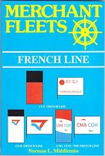 Merchant Fleets Revised 30 French Line by Middlemiss 305 Scale Profile Drawings