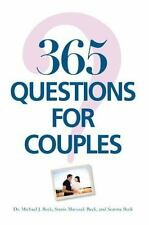 365 Questions For Couples by Beck, Seanna, Beck, Stanis Marusak, Beck, Michael J