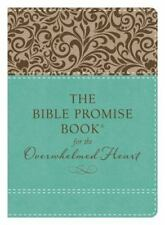 The Bible Promise Book for the Overwhelmed Heart: Finding Rest in God's Word (Pa
