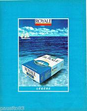 PUBLICITE ADVERTISING 016  1982  Royale  cigarette légère