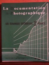 LA DOCUMENTATION PHOTOGRAPHIQUE - LES ÉCHANGES EXTÉRIEURS DE LA FRANCE