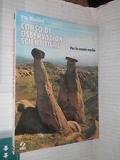 CORSO DI OSSERVAZIONI SCIENTIFICHE 3 Ivo Neviani SEI 1976 libro scuola manuale