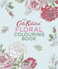 The Cath Kidston Floral Colouring Book,Cath Kidston,Excellent Book mon0000111823