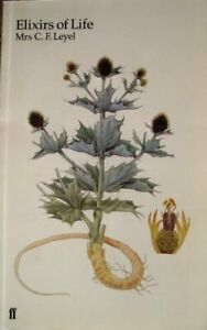 Elixirs of Life (The Culpeper House herbals)-Mrs. C. F. Leyel
