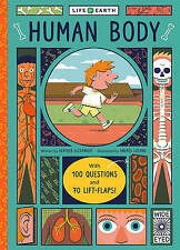 Life on Earth: Human Body: With 100 Questions and 70 Lift-flaps! by Alexander, H