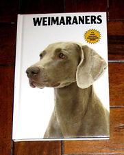 BOOK: Weimaraners / Anna Nicholas Pet Care Show Dog Puppy Training Grooming Gray