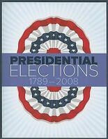 Presidential Elections, 1789-2008 Paperback CQ Press