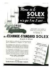 Publicité ancienne voiture automobile échange Standard Solex 1939 issue magazine