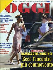 OGGI N°35/ 27/AGO/2003 * RAMAZZOTTI-HUNZIKER : ECCO L'INCONTRO PIU' COMMOVENTE *