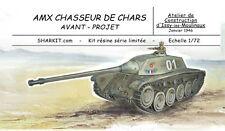 SHARKIT  AMX CDC - chasseur de char - projet 1946 - 1/72 - resine