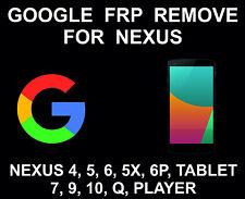 Nexus Google, FRP Unlock Service, Nexus 4, 5, 6, 5X, 6P, Nexus Tablet 7, 9, 10