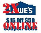 TWO!!! 2X Lowe's-$15-OFF-$50-Discount-Coupon Code (Instant Email Delivery)