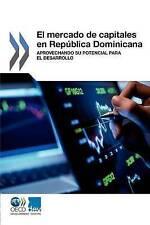 El mercado de capitales en República Dominicana: Aprovechando su potencial para