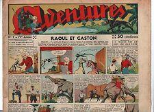 AVENTURES 1939 - n°7 - RAOUL ET GASTON.  bel état