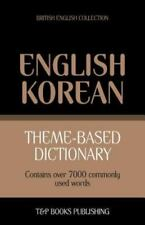 Theme-Based Dictionary British English-Korean - 7000 Words (Paperback or Softbac