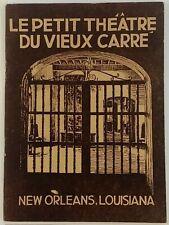 1928 Le Petit Theatre DuVieux Carre History Booklet Plays New Orleans Louisiana
