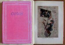 De Amicis CUORE - Ed. Garzanti 1954 per il CENTENARIO della Nascita - ill TABET*