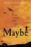 Maybe (Once/Now/Then/After) by Gleitzman, Morris, NEW Book, FREE & Fast Delivery