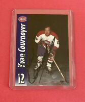 Yvan Cournoyer Autograph Hockey Card LNH Original Signature Mint Card!