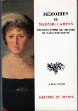 C1 MARIE ANTOINETTE Memoires Madame Campan LOUIS XV LOUIS XVI REVOLUTION