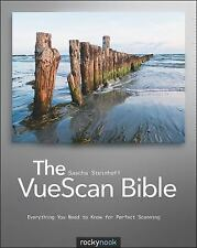 The VueScan Bible: Everything You Need to Know for Perfect Scanning (English and