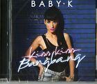 Baby K - Kiss kiss bang bang CD (new album/sealed)