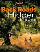 Back Roads and Hidden Places by Sunset Publishing (1999, Paperback) like new