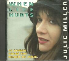 CD - Xian - Julie Miller - When Life Hurts (15 Songs) Spark
