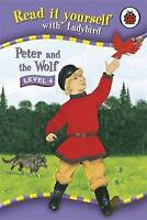 Read It Yourself: Peter & the Wolf - Level 4, Ladybird