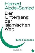Der Untergang der islamischen Welt - Hamed Abdel-Samad - UNGELESEN