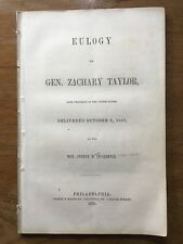 1850 EULOGY of PRESIDENT ZACHARY TAYLOR Joseph Reed Ingersoll DIED IN OFFICE