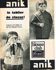 PUBLICITE ADVERTISING 124  1964  ANIK ROBELIN   BLOUSE CLUB  tabliers enfants