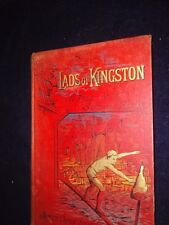 Lads of Kingston, A Tale of a Seaport Town, James Capes Story 1892 <NP1317>