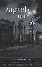Zagreb Noir (Akashic Noir)-ExLibrary