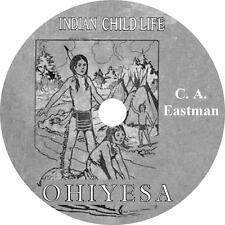 Indian Child Life, Charles Eastman (Ohiyesa) Audiobook on 1 MP3 CD