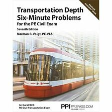 PPI Transportation Depth Six-Minute Problems for the PE Civil Exam, 7th Edition