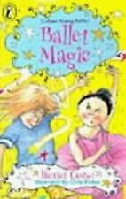 Ballet Magic.by Harriet Castor.Colour Young Puffin.paperback.
