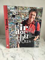 Antoine de Maximy j'irai dormir chez vous éditions de la Martinière 2011