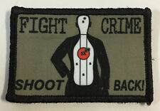 Fight Crime Shoot Back Morale Patch Military Tactical Army Flag USA Hook Badge