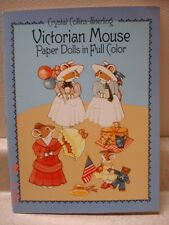 Victorian Mouse Paper Dolls in Full Color by Crystal Collins Sterling,1986