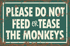 Monkeys Zoo Feed or tease METAL SIGN, Up Very Large Size