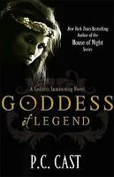 Cast, P. C., Goddess Of Legend: Number 7 in series (Goddess Summoning), Very Goo